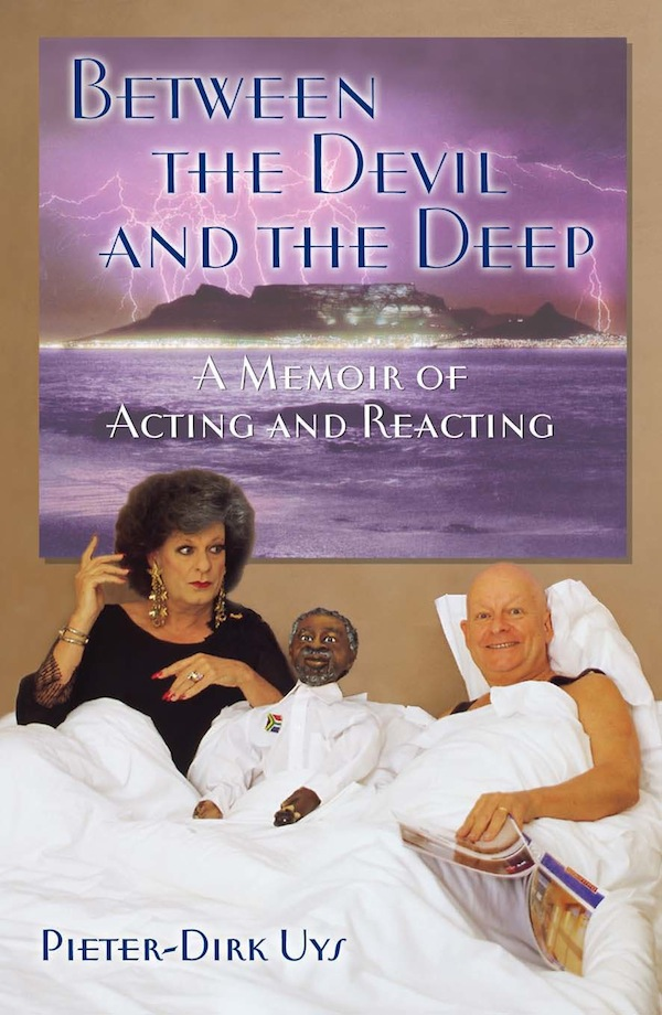Between the Devil and the Deep A Memoir of Acting and Reacting