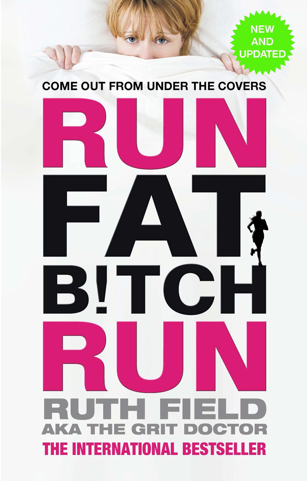 Run Fat Bitch Run