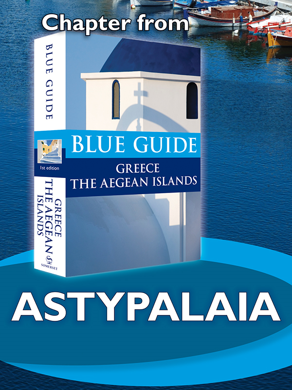 Astypalaia - Blue Guide Chapter