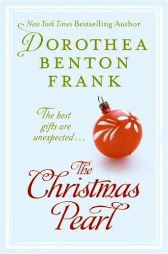 The Christmas Pearl By: Dorothea Benton Frank