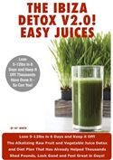 online magazine -  Ibiza Detox Diet Plan V2.0! Easy Juices 2013