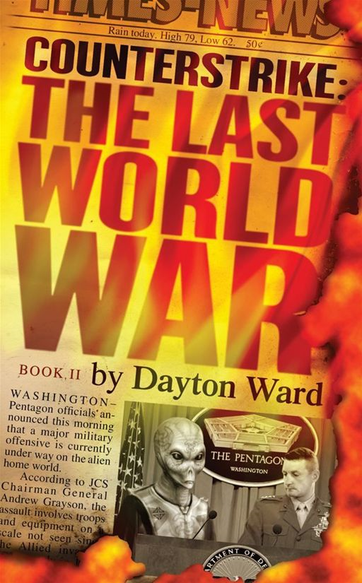 Counterstrike: The Last World War, Book 2 By: Dayton Ward