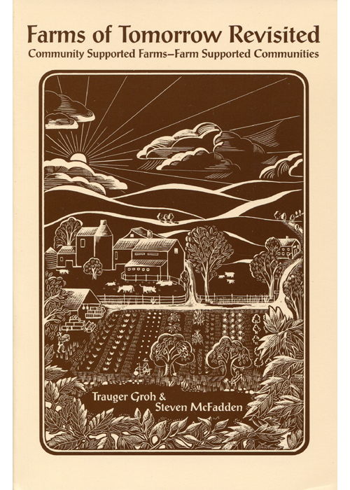 Farms of Tomorrow Revisited By: Steven McFadden,Trauger Groh