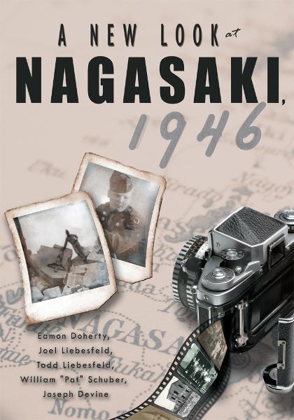 A New Look at Nagasaki, 1946