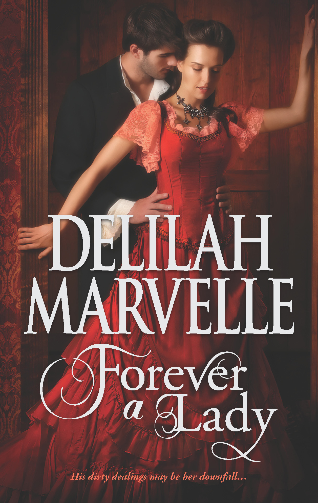 Forever a Lady By: Delilah Marvelle