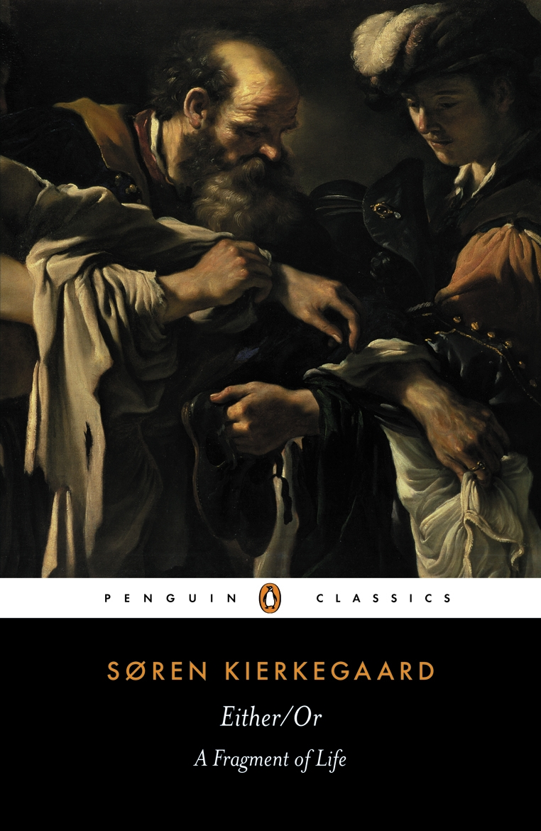 Either/Or By: Soren Kierkegaard