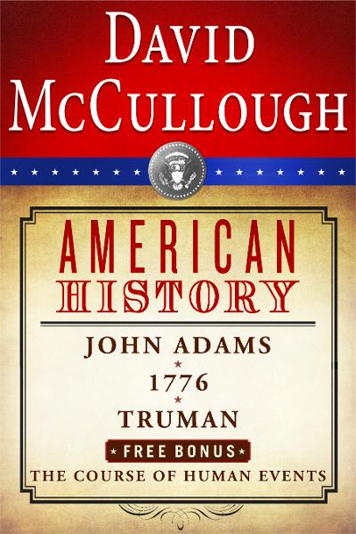 David McCullough American History E-book Box Set By: David McCullough