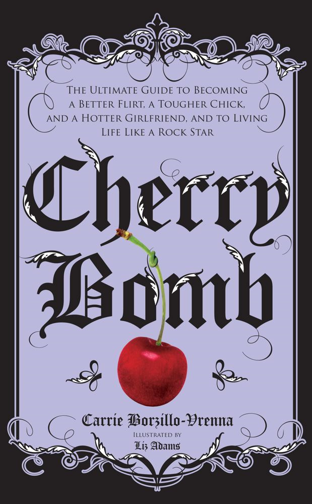 Cherry Bomb By: Carrie Borzillo-Vrenna