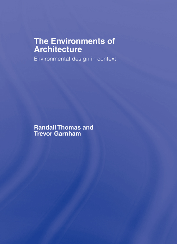 The Environments of Architecture Environmental Design in Context