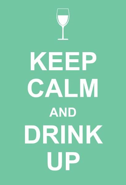 Keep Calm and Drink Up By: Andrews McMeel Publishing