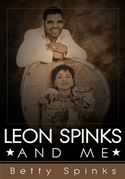 download Leon Spinks and Me book