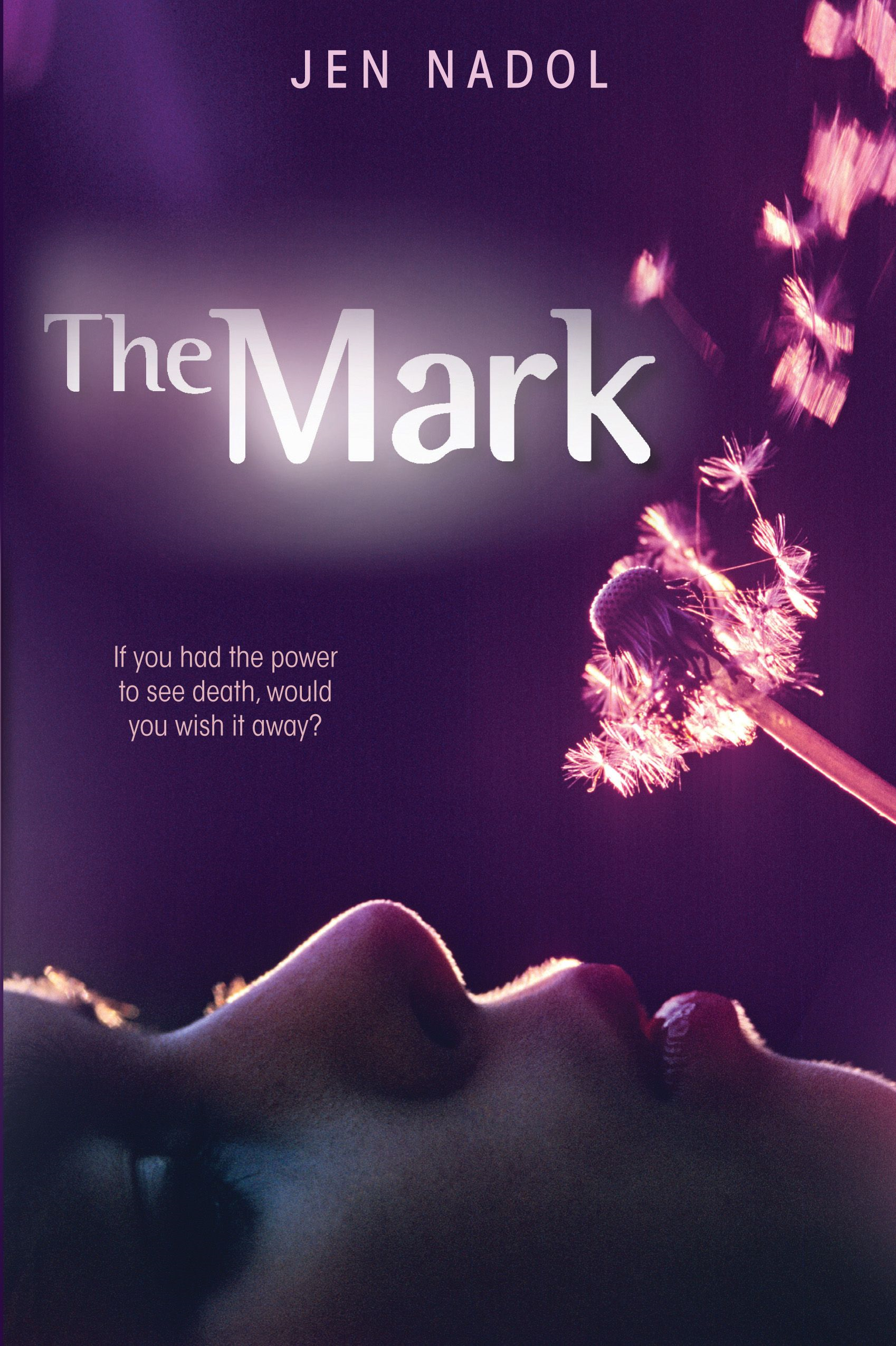The Mark By: Jen Nadol