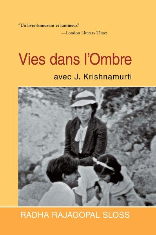 Vies dans lOmbre avec J. Krishnamurti