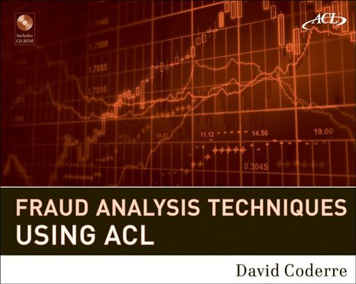 Fraud Analysis Techniques Using ACL By: David Coderre