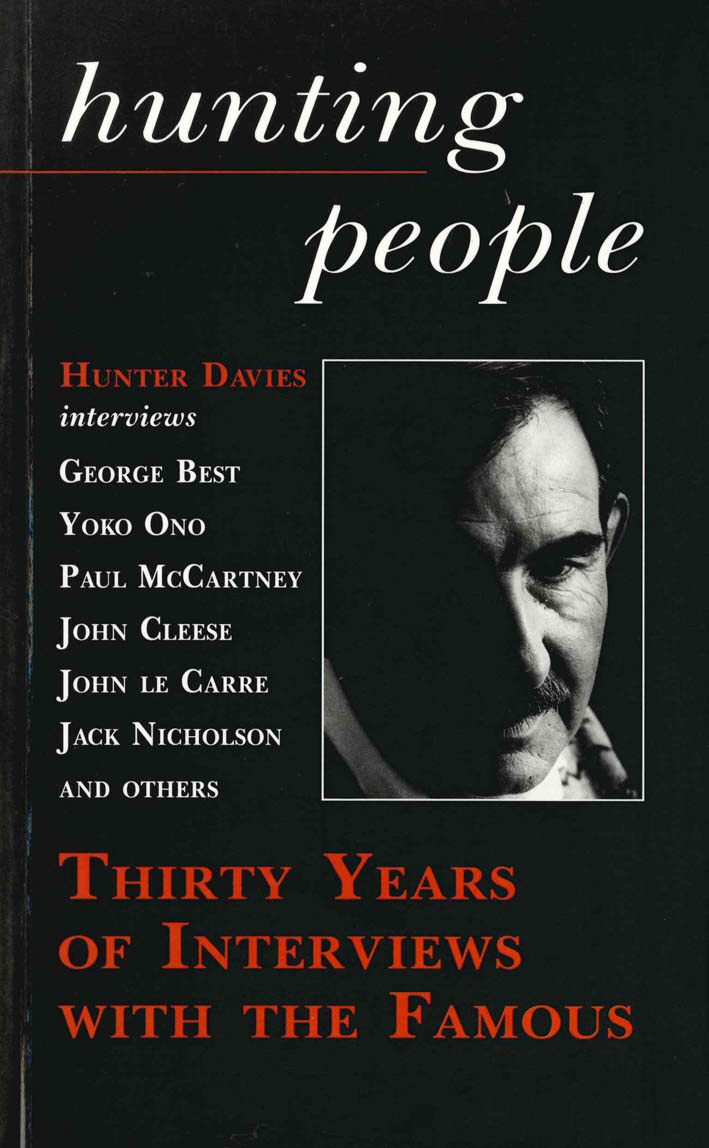 Hunting People Thirty Years of Interviews with the Famous