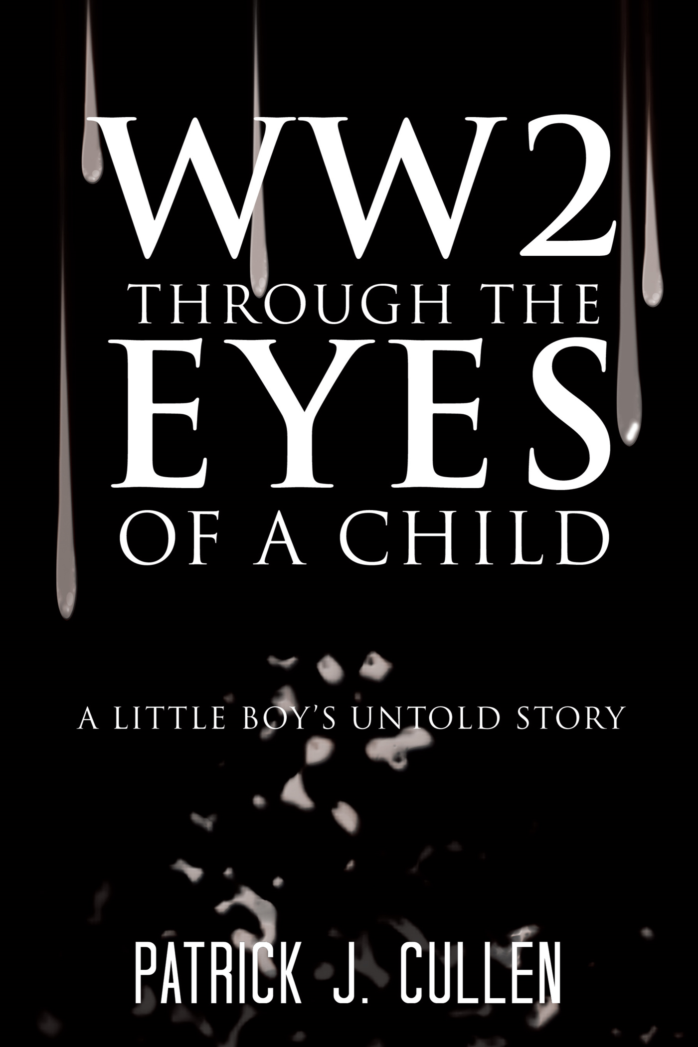 WW2 Through the Eyes Of a Child