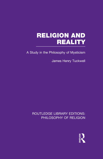 Religion and Reality A Study in the Philosophy of Mysticism