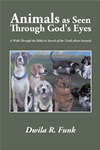 Animals As Seen Through Gods Eyes