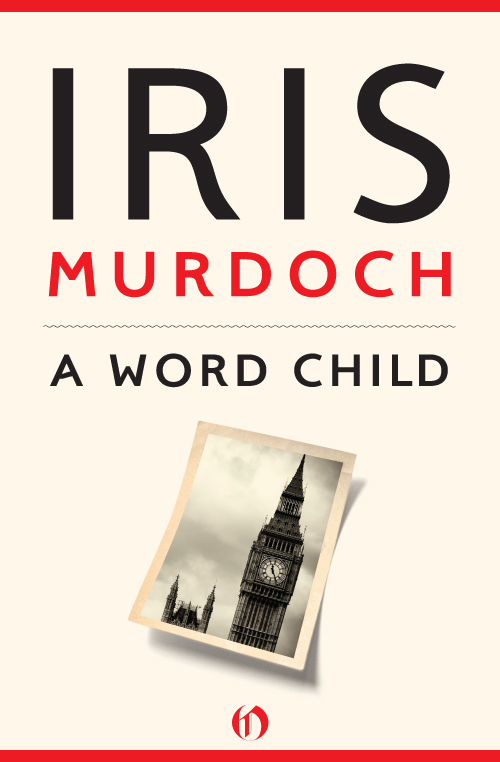 A Word Child By: Iris Murdoch