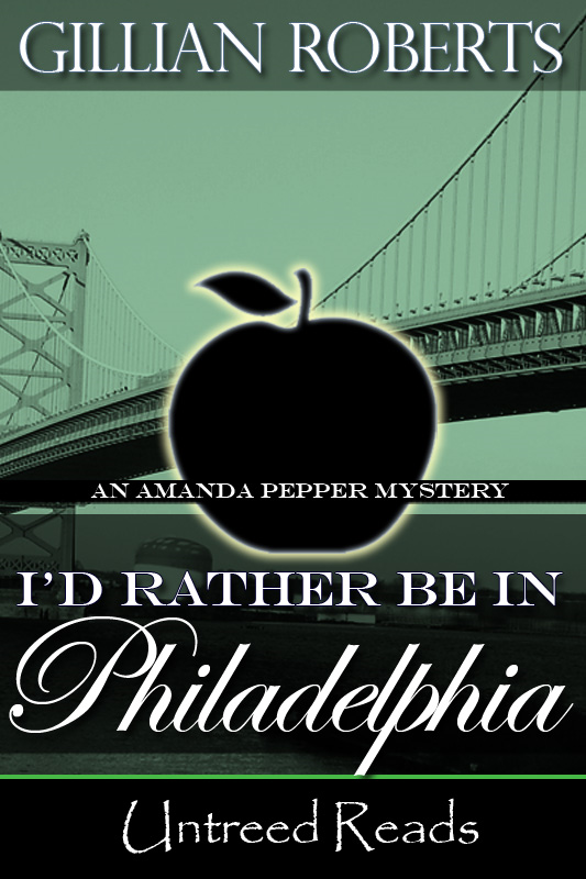 I'd Rather Be in Philadelphia: An Amanda Pepper Mystery