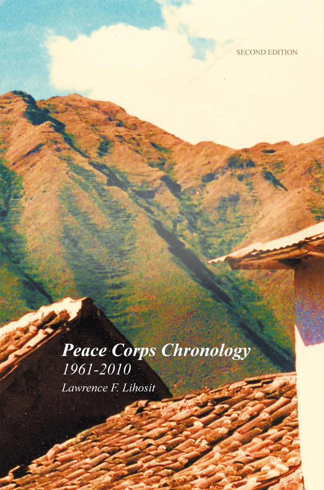 Peace Corps Chronology; 1961-2010