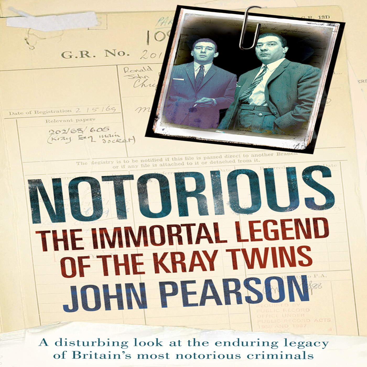 Notorious The Immortal Legend of the Kray Twins