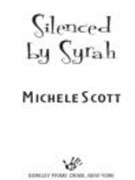 Silenced By Syrah By: Michele Scott