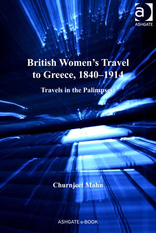 British Women's Travel to Greece, 18401914