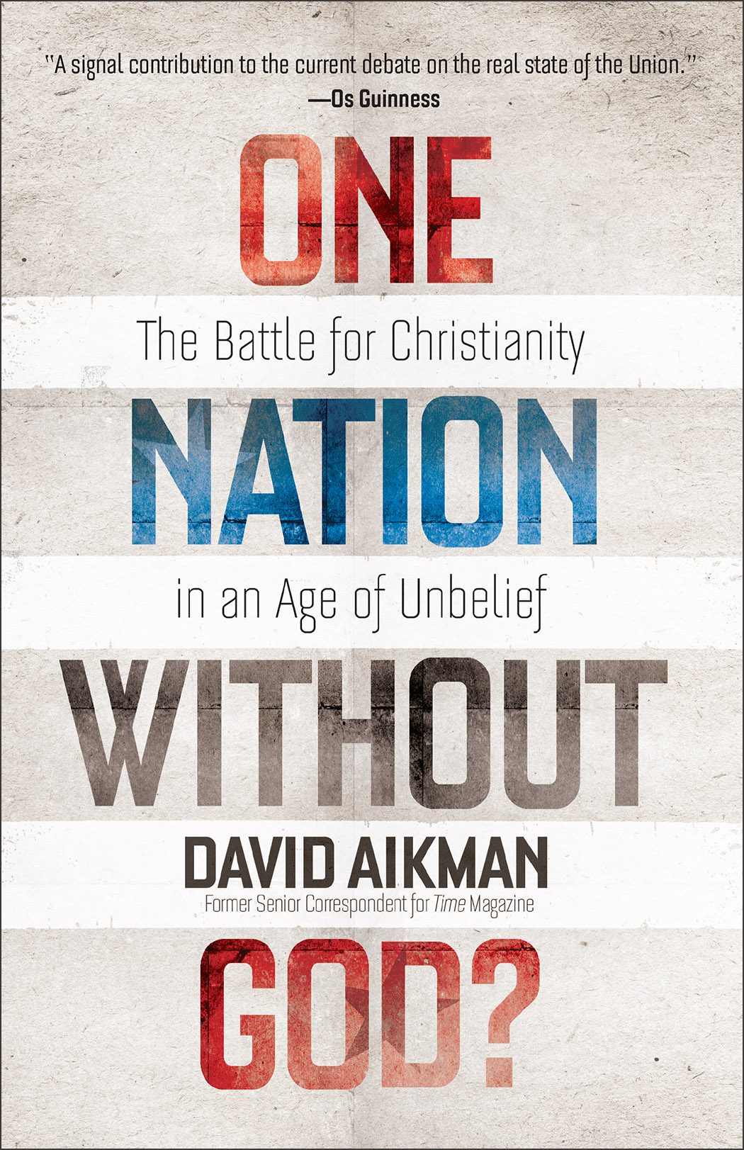 One Nation without God? By: David Aikman