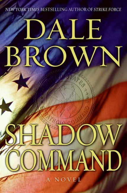 Shadow Command By: Dale Brown
