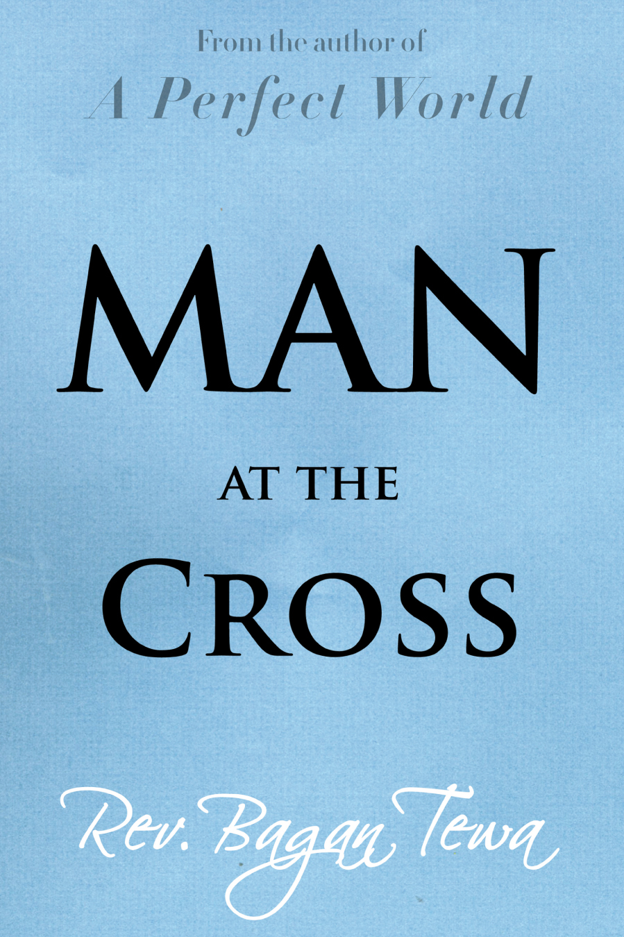 Man At The Cross