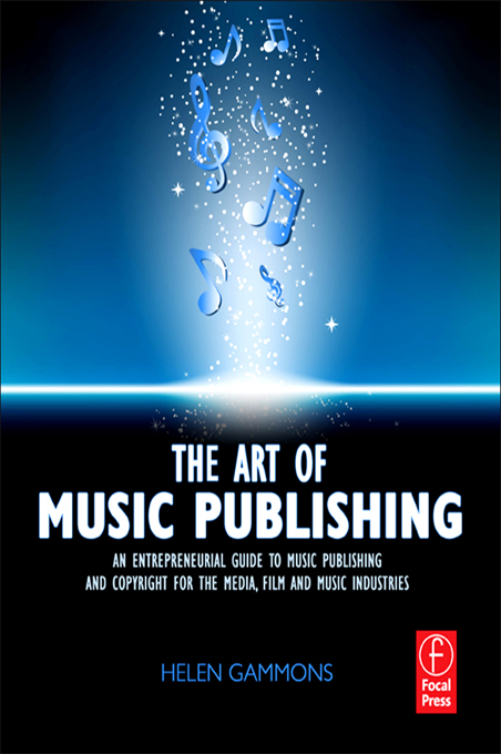 The Art of Music Publishing By: Helen Gammons