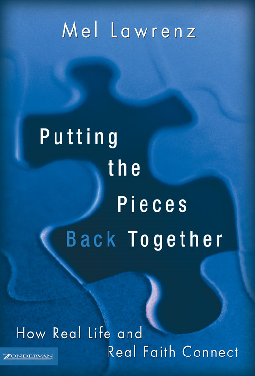 Putting the Pieces Back Together By: Mel   Lawrenz