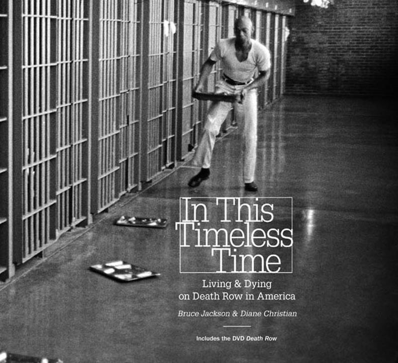 In This Timeless Time By: Bruce Jackson,Diane Christian