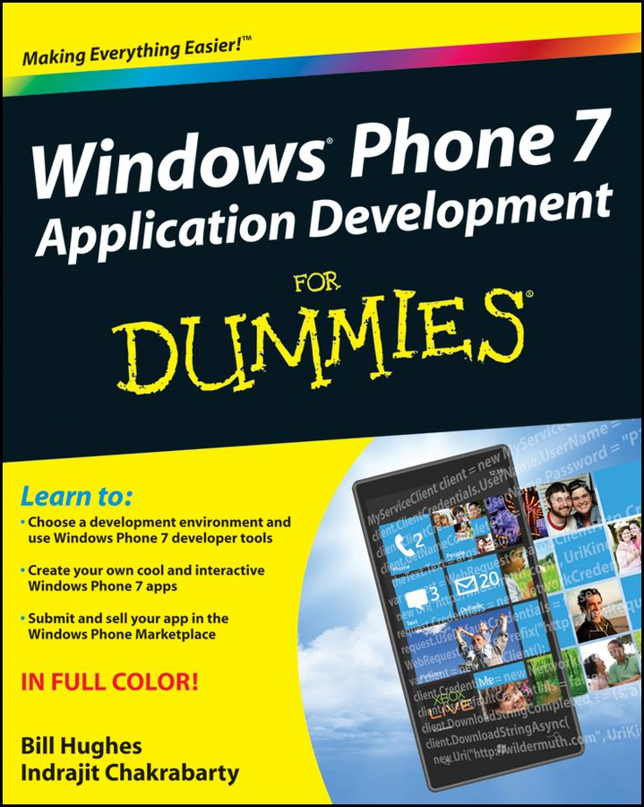Windows Phone 7 Application Development For Dummies By: Bill Hughes,Indrajit Chakrabarty