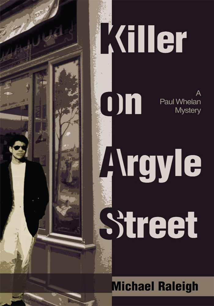 Killer on Argyle Street By: Michael Raleigh