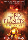 Fire Divine: Lord Of The Planets