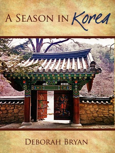 A Season in Korea: Letters from South Korea