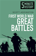5 Minute History: First World War Great Battles