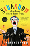 Sideshow: Dumbing Down Democracy: