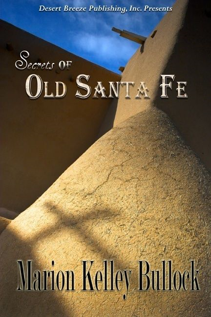Secrets Of Old Santa Fe