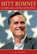 download Mitt Romney: An Inside Look at the Man and His Politics book
