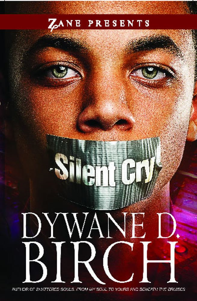 Silent Cry By: Dywane D. Birch