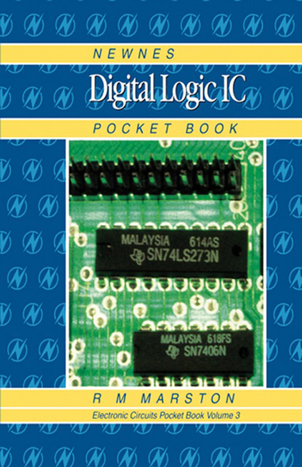 Newnes Digital Logic IC Pocket Book Newnes Electronics Circuits Pocket Book,  Volume 3