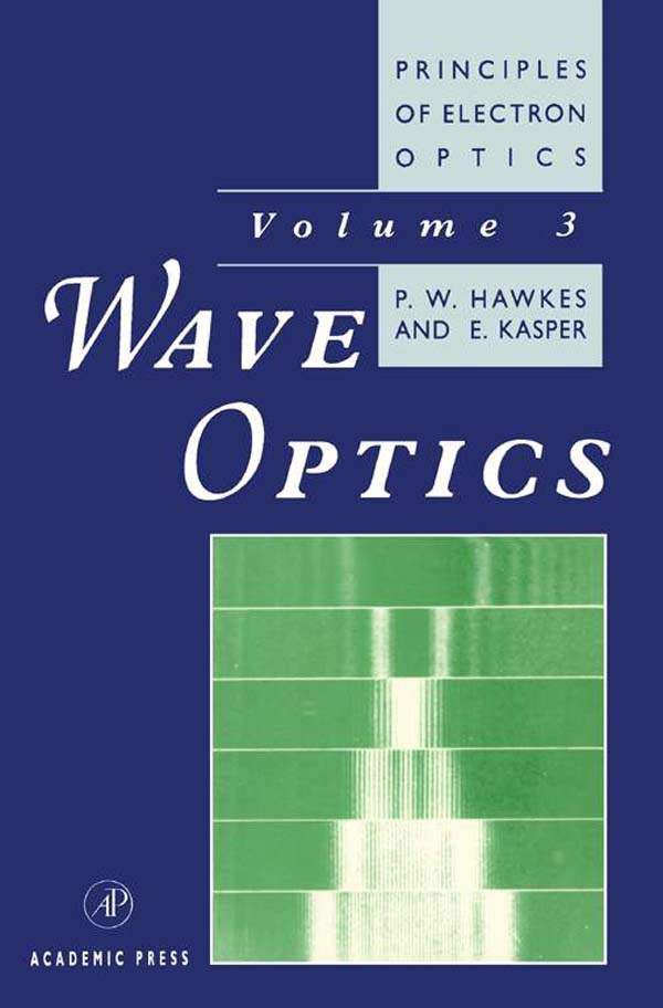 Principles of Electron Optics Wave Optics
