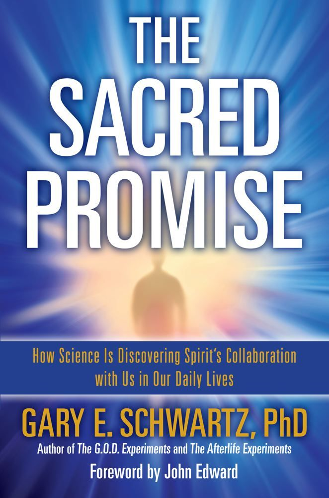 The Sacred Promise By: Gary E. Schwartz