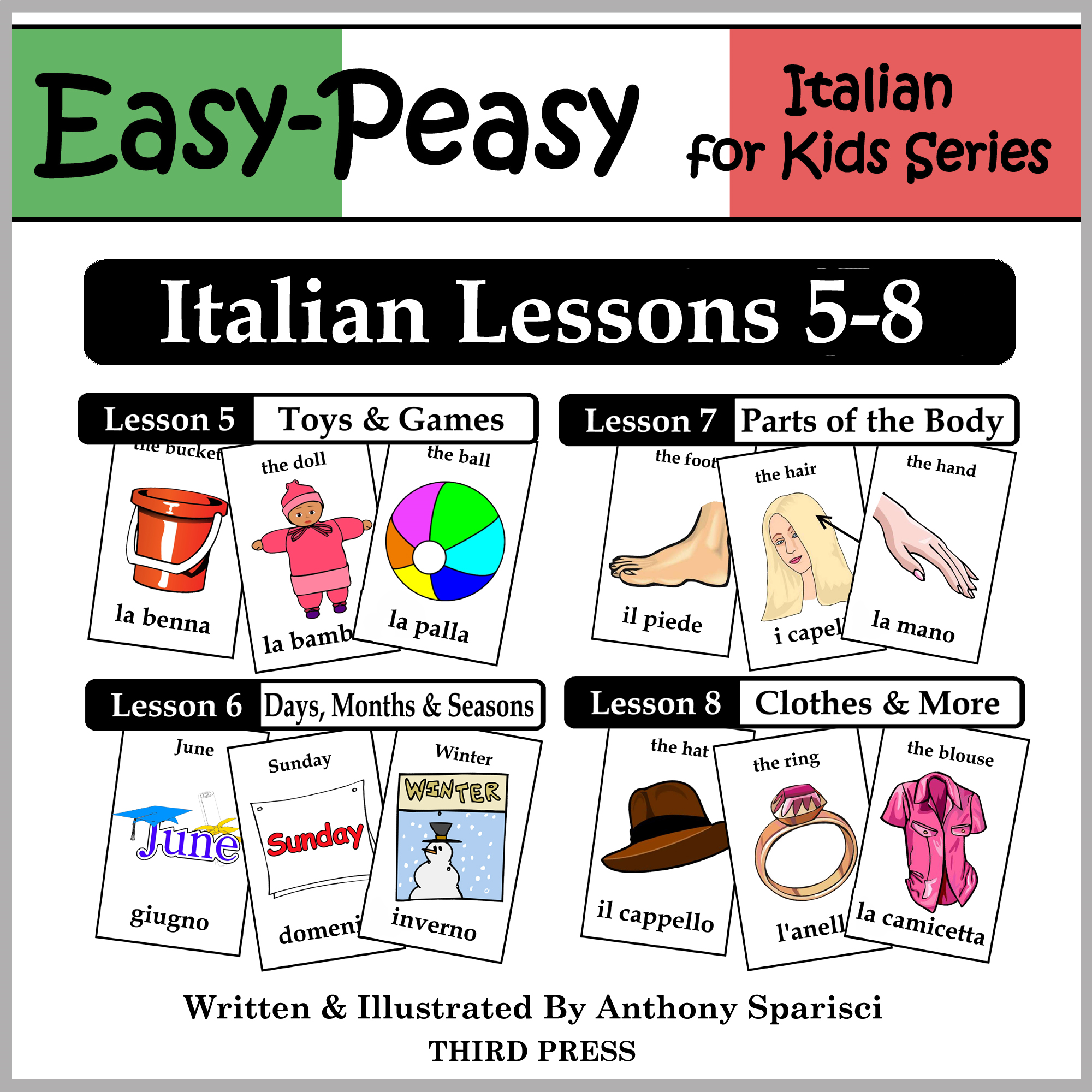 Italian Lessons 5-8: Toys/Games, Months/Days/Seasons, Parts of the Body, Clothes