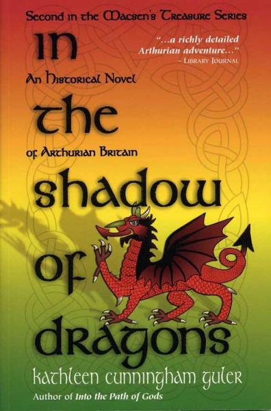 In the Shadow of Dragons By: Kathleen Guler