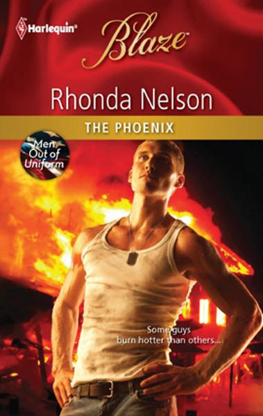 The Phoenix By: Rhonda Nelson