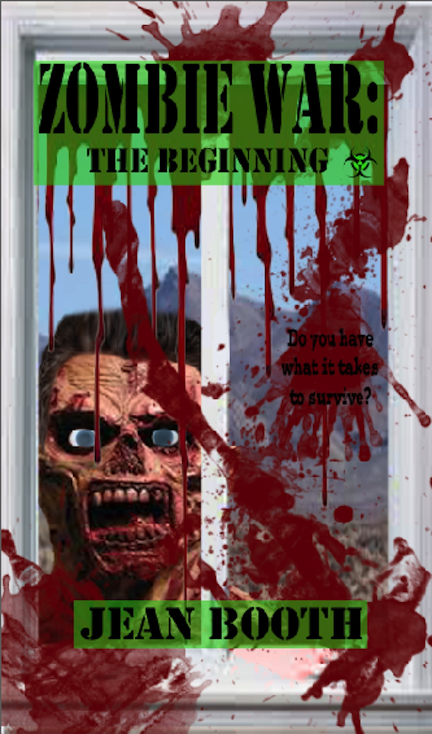 Zombie War: The Beginning By: Jean Booth
